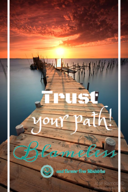Blameless Trust Your Path
