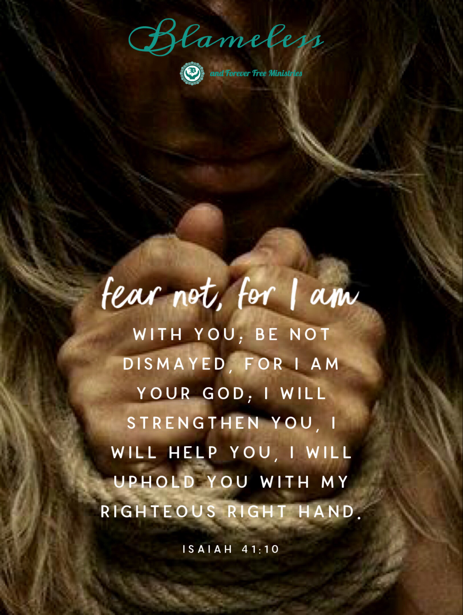 Blameless Fear Not Isaiah 41.10