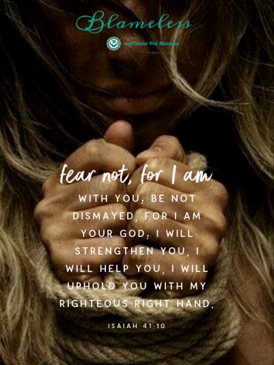 Blameless Fear Not Isaiah 41.10