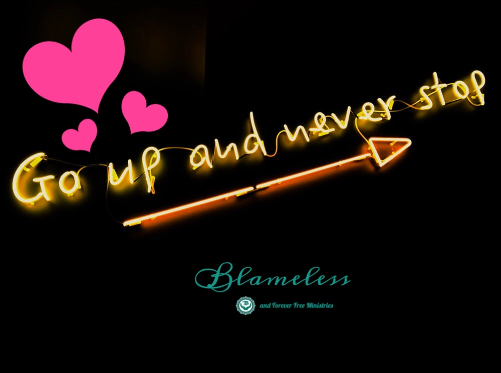 Blameless Go Up and Never Stop
