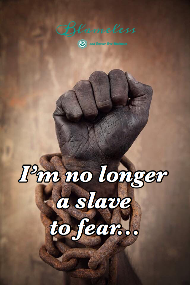 Blameless No Longer A Slave To Fear